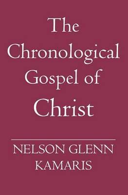 The Chronological Gospel of Christ