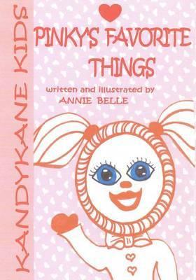Kandykane Kids: Pinky's Favorite Things