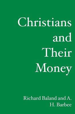 Christians and Their Money: What the Bible Says about Finances