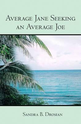 Average Jane Seeking an Average Joe