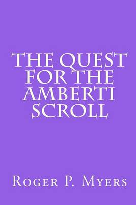 The Quest for the Amberti Scroll