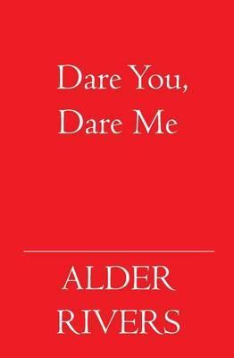 Dare You, Dare Me