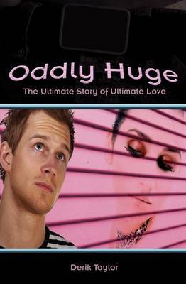 Oddly Huge: The Ultimate Story of Ultimate Love