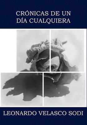 Cronicas de Un Dia Cualquiera