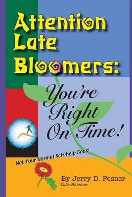 Attention Late Bloomers: You're Right on Time