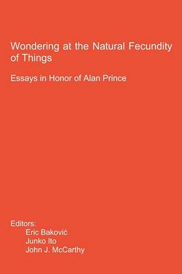 Wondering at the Natural Fecundity of Things: Essays in Honor of Alan Prince