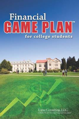 Financial Game Plan for College Students
