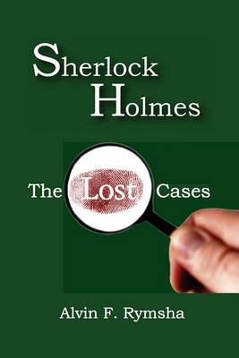 Sherlock Holmes: The Lost Cases