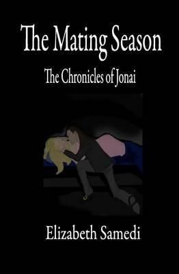 The Mating Season: The Chronicles of Jonai