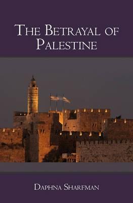 The Betrayal of Palestine