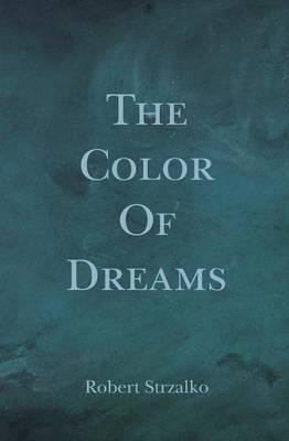 The Color of Dreams