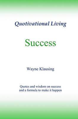 Success: Quotivational Living