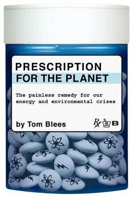 Prescription for the Planet