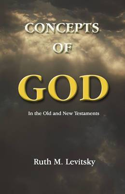 Concepts of God: In the Old and New Testaments