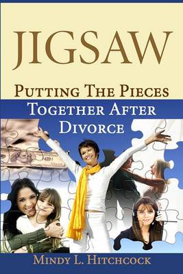 Jigsaw: Putting the Pieces Together After Divorce