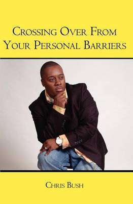 Crossing Over from Your Personal Barriers