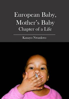 European Baby, Mother's Baby: Chapter of a Life
