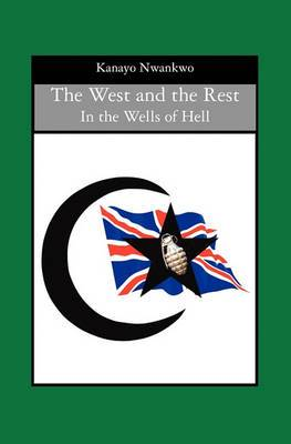 The West and the Rest: In the Wells of Hell