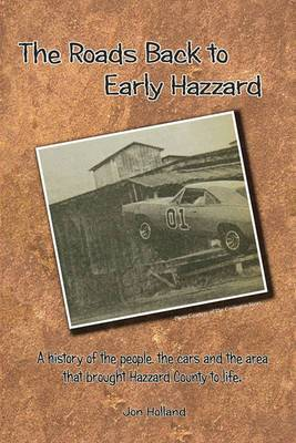 The Roads Back to Early Hazzard