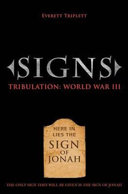 Signs: Tribulation: World War III