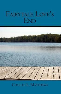 Fairytale Love's End