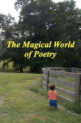 The Magical World of Poetry