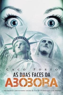 As Duas Faces Da Abobora