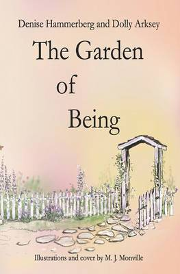 The Garden of Being
