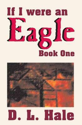 If I Were an Eagle: Book 1