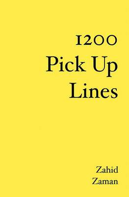 1200 Pick Up Lines: Helping You Pull the Girl of Your Dreams