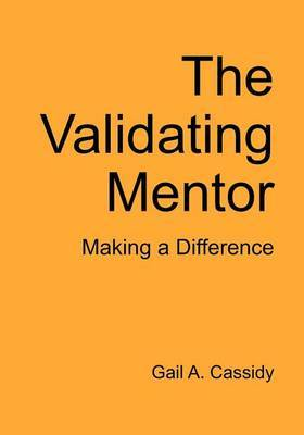 The Validating Mentor