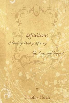 Definitions: Poetry That Defines Love, Life and Beyond