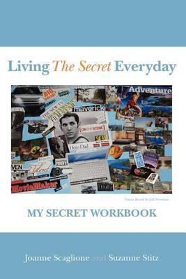 Living the Secret Everyday: My Secret Workbook