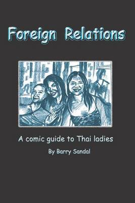 Foreign Relations: A Comic Guide to Thai Ladies