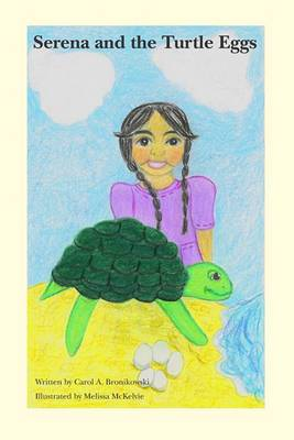 Serena and the Turtle Eggs