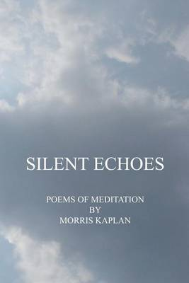 Silent Echoes: Poems of Meditation