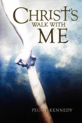 Christ's Walk with Me