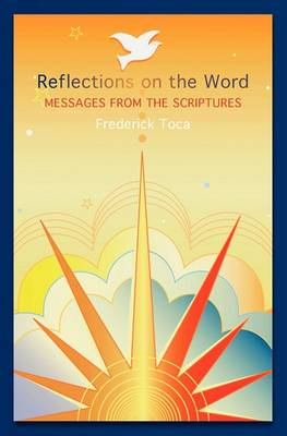 Reflections on the Word: Messages from the Scriptures