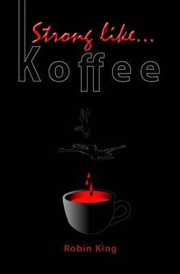 Strong Like Koffee