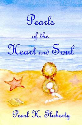 Pearls of the Heart and Soul: A Memoir Celebrating Love of Family, Freedom, and Faith.