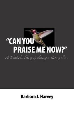 Can You Praise Me Now?