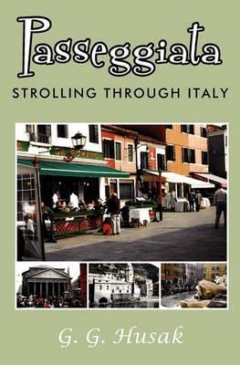 Passeggiata: Strolling Through Italy
