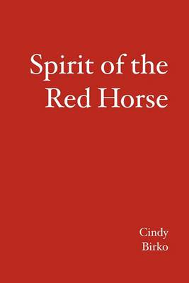 Spirit of the Red Horse