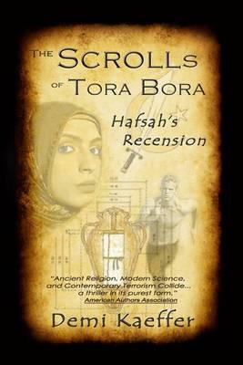 The Scrolls of Tora Bora: Hafsah's Recension