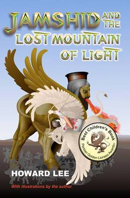 Jamshid and the Lost Mountain of Light