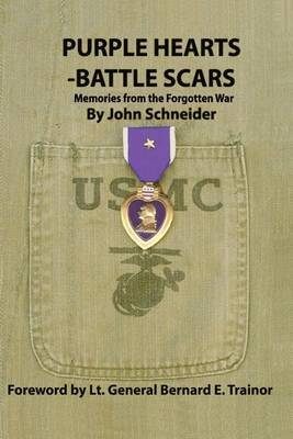 Purple Hearts - Battle Scars: Memories from the Forgotten War