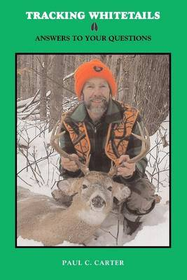 Tracking Whitetails: Answers to Your Questions