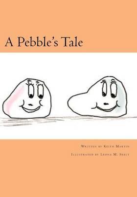 A Pebble's Tale
