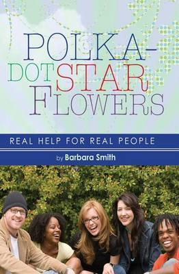 Polka-Dot Star Flowers: Real Help for Real People