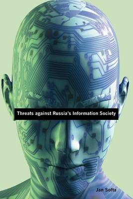 Threats Against Russia's Information Society